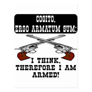 I Think Therefore I Am Armed Postcard
