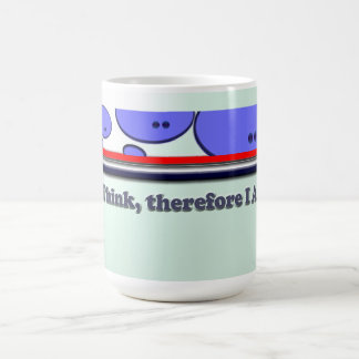 I think, therefore I Am Basic White Mug