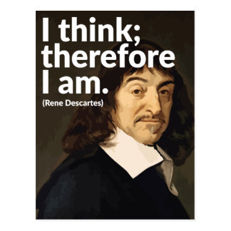 I think; therefore I am Postcard