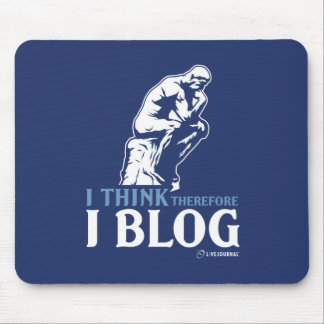 I Think, Therefore I Blog Mouse Mat
