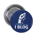 I Think, Therefore I Blog Pinback Button