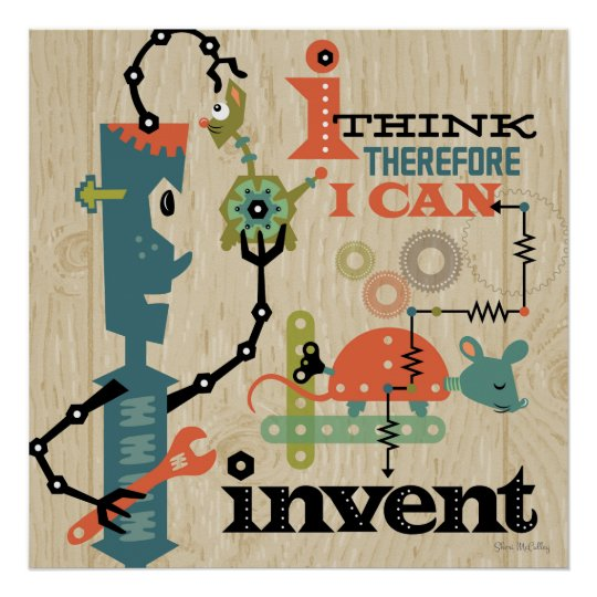 I think therefore I can invent Poster