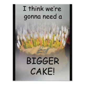 I think we're gonna need a Bigger Birthday Cake! 11 Cm X 14 Cm Invitation Card