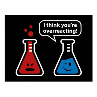 I Think You're Overreacting! Postcard