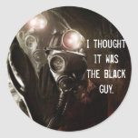 I thought it was the black guy. round sticker