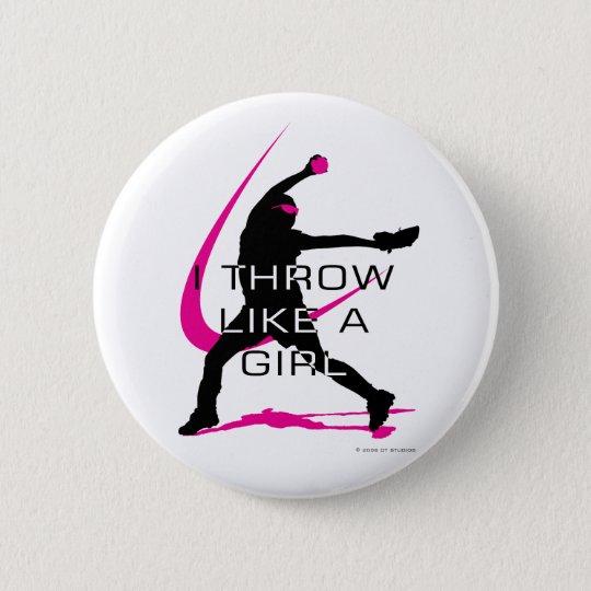 I Throw like a Girl Pink Softball 6 Cm Round Badge