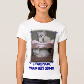 I Told YOU, Your Feet Stink Lynx Point Siame cat T-Shirt