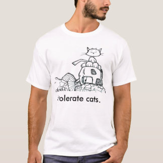 i tolerate cats white t-shirt by Chris Desatoff
