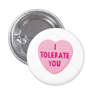 I Tolerate You Valentine's Day Heart Candy 3 Cm Round Badge