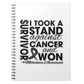 I Took a Stand Against Melanoma Cancer and Won Spiral Note Books