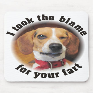 I took the blame for your fart Beagle dog Mousepad