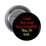 I took the road less travelled