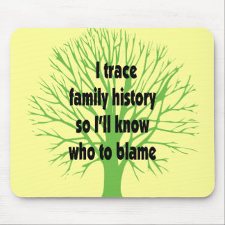 I Trace Family History Mouse Mat