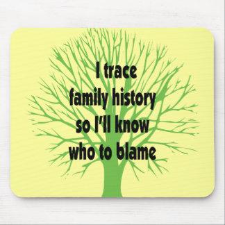 I Trace Family History Mousepad