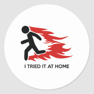 I Tried It At Home Round Stickers