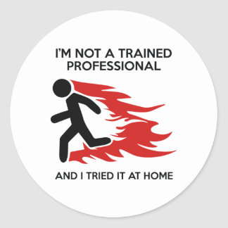 I Tried It At Home Sticker