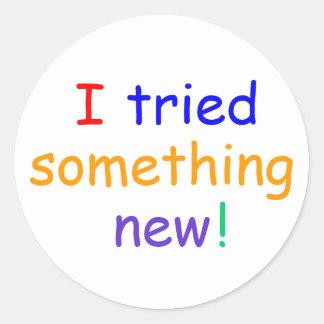 """I tried  something new!"" Stickers"