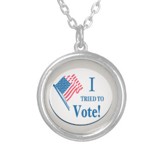 I tried To Vote! Custom Necklace