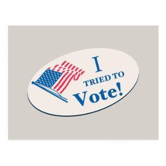 I tried To Vote! Postcard