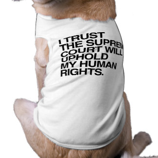 I TRUST THE SUPREME COURT -.png Sleeveless Dog Shirt