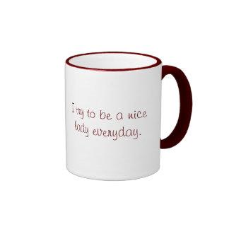 I Try to be a Nice Lady Ringer Mug