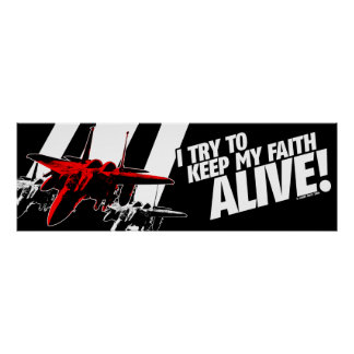 I Try To Keep My Faith Alive! Poster