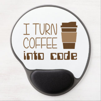 I Turn Coffee Into Programming Code Gel Mouse Pad