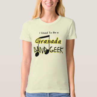 I Used To Be a Granada Band Geek T-Shirt