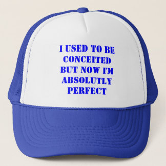 I used to be conceited trucker hat