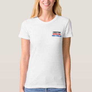 I used to be Republican, then I work up T-Shirt