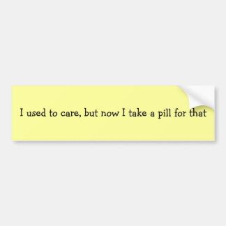 I Used to Care Car Bumper Sticker