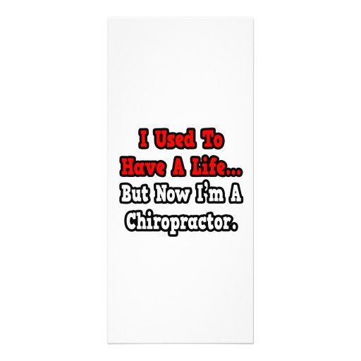 I Used to Have a Life...Chiropractor Personalized Rack Card