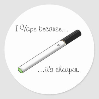 I Vape Because... Green Tipped eCigarette Round Sticker