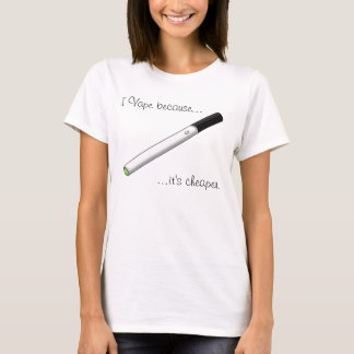 I Vape Because... Green Tipped eCigarette T-Shirt