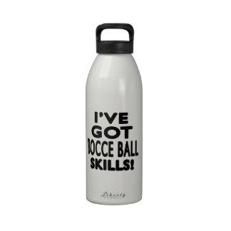 I ve Got Bocce Ball Skills Reusable Water Bottles