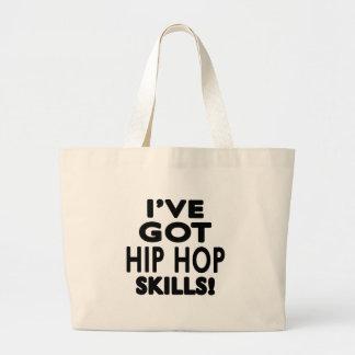 I ve Got Hip Hop Skills Tote Bags