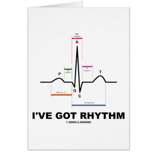 I ve Got Rhythm ECG - EKG Heart Beat Greeting Card