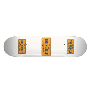 I ve Got The Muscle Car Skateboard Decks
