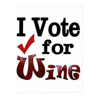 I Vote for Wine Post Cards