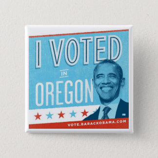 I Voted in Oregon for Obama 15 Cm Square Badge