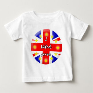 i voted leave baby T-Shirt
