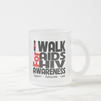 I Walk For AIDS HIV Awareness Frosted Glass Mug