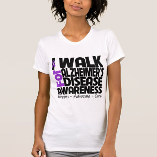 I Walk For Alzheimer's Disease Awareness T Shirt