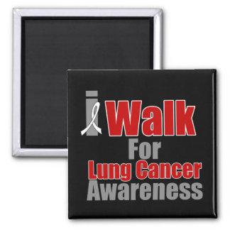 I Walk For Lung Cancer Awareness Magnet