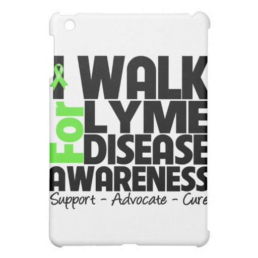 I Walk For Lyme Disease Awareness iPad Mini Cases