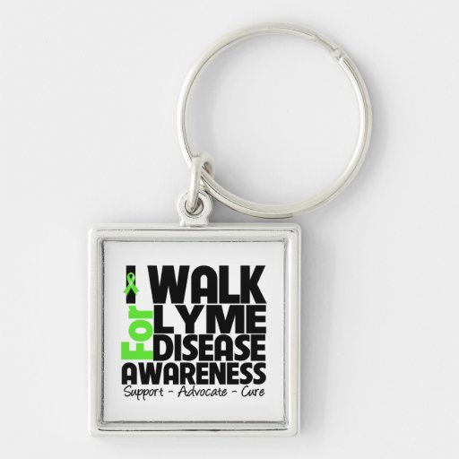 I Walk For Lyme Disease Awareness Key Chain