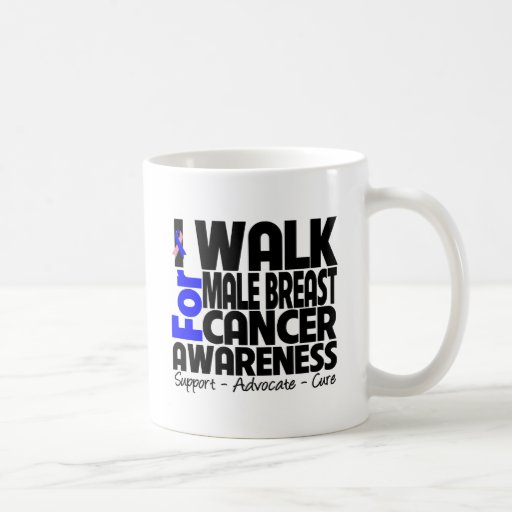 I Walk For Male Breast Cancer Awareness Mug