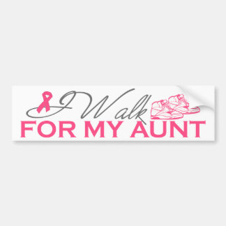 I Walk For My Aunt (Pink Ribbon) Bumper Sticker
