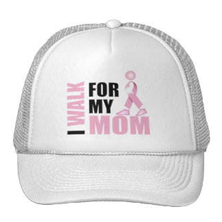 I Walk for my Mom pink Cap