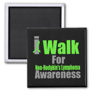 I Walk For Non-Hodgkin's Lymphoma Awareness Square Magnet
